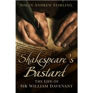 Shakespeare's Bastard by Stirling, Simon Andrew, 9780750961073