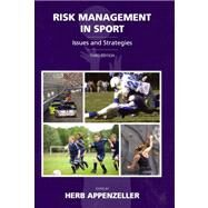 Risk Management in Sport : Issues and Strategies by Appenzeller, Herb, 9781611631074