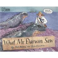What Mr Darwin Saw by Manning, Mick; Granstr�m, Brita, 9781847801074