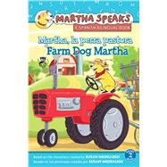 Martha, La Perra Pastora / Farm Dog Martha by Meddaugh, Susan (CRT); Calvo, Carlos E., 9780544641075