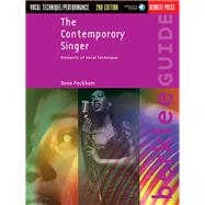 The Contemporary Singer: Elements of Vocal Technique by Peckham, Anne, 9780876391075