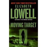 Moving Target by Lowell Elizabeth, 9780061031076