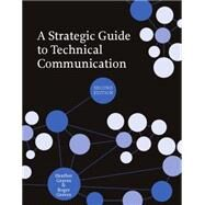 A Strategic Guide to Technical Communication by Graves, Heather; Graves, Roger, 9781554811076