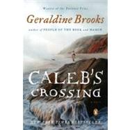 Caleb's Crossing A Novel by Brooks, Geraldine, 9780143121077