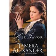 To Win Her Favor by Alexander, Tamera, 9780310291077