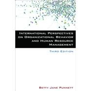International Perspectives on Organizational Behavior and Human Resource Management by Punnett; Betty Jane, 9780765631077