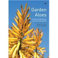 Garden Aloes by Smith, Gideon F.; Figueiredo, Estrela, 9781431421077