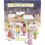 The Party, After You Left by Chast, Roz, 9781632861078