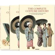 The Complete Costume History/ Vollstandige Kostumgeschichte/ Le Costume Historique by Racinet, Auguste, 9783836531078