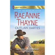 Outlaw Hartes The Valentine Two-Step\Cassidy Harte and the Comeback Kid by Thayne, Raeanne, 9780373401079