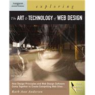 Exploring the Art and Technology of Web Design by Anderson, Ruth Ann, 9781401871079