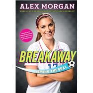Breakaway by Morgan, Alex, 9781481451079