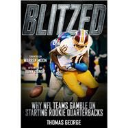 Blitzed by George, Thomas; Moon Warren; Dungy, Tony (AFT), 9781683581079