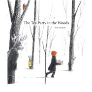 The Tea Party in the Woods by Miyakoshi, Akiko, 9781771381079