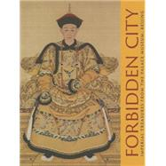 Forbidden City: Imperial Treasures from the Palace Museum, Beijing by Jian, Li; Li, He (CON); Sung, Houmei (CON); Ma, Shengnan (CON), 9781934351079