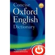 Concise Oxford English Dictionary Main edition by Oxford Dictionaries, 9780199601080