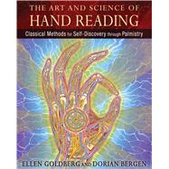 The Art and Science of Hand Reading by Goldberg, Ellen; Bergen, Dorian, 9781620551080