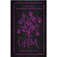 Grim by Johnson, Christine; Hopkins, Ellen; Kagawa, Julie; Hocking, Amanda; Gray, Claudia; Hawkins, Rachel, 9780373211081
