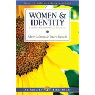 Women & Identity by Calhoun, Adele Ahlberg; Bianchi, Tracey D., 9780830831081