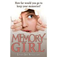 Memory Girl by Singleton, Linda Joy, 9781944821081