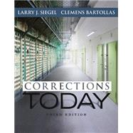 Corrections Today, 3rd Edition by Siegel, Bartollas, 9781305261082