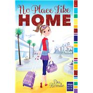 No Place Like Home by Romito, Dee, 9781481491082