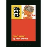 Can's Tago Mago by Warner, Alan, 9781628921083