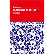 La mucama de Omicunlé by Indiana, Rita, 9788416291083