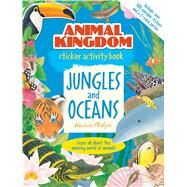 Animal Kingdom Sticker Activity Book: Jungles and Oceans by Pledger, Maurice, 9781626861084