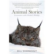 Animal Stories by Sherwonit, Bill, 9781941821084