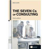 The Seven Cs of Consulting by Cope, Mick, 9780273731085