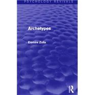 Archetypes by Zolla,ElTmire, 9781138921085