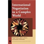 International Negotiation in a Complex World by Starkey, Brigid; Boyer, Mark A.; Wilkenfeld, Jonathan, 9781442231085