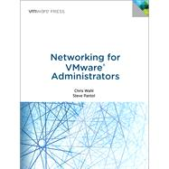 Networking for VMware Administrators by Wahl, Christopher; Pantol, Steven, 9780133511086