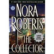 The Collector by Roberts, Nora, 9780399171086