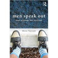 Men Speak Out: Views on Gender, Sex, and Power by Shira Tarrant; CSU Long Beach, 9780415521086