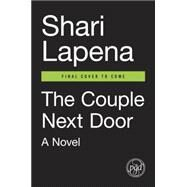 The Couple Next Door by Lapena, Shari, 9780735221086