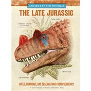 The Late Jurassic by Alonso, Juan Carlos; Paul, Gregory S., 9781633221086