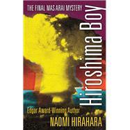 Hiroshima Boy by Hirahara, Naomi, 9781945551086