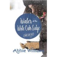 Winter at the White Oaks Lodge by Williams, Abbie, 9781771681087