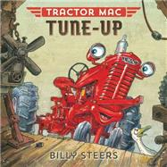 Tractor Mac Tune-Up by Steers, Billy, 9780374301088