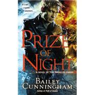 Prize of Night by Cunningham, Bailey, 9780425261088