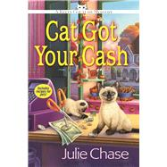 Cat Got Your Cash A Kitty Couture Mystery by Chase, Julie, 9781683311089