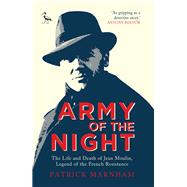 Army of the Night by Marnham, Patrick, 9781784531089