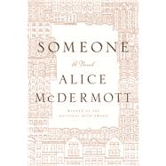 Someone A Novel at Biggerbooks.com