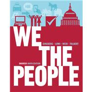 We the People: An Introduction to American Politics (Shorter Ninth Edition (without policy chapters)) by GINSBERG,BENJAMIN, 9780393921090