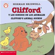 Clifford's Animal Sounds / Clifford y los sonidos de los animales by Bridwell, Norman, 9780439551090