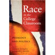 Race in the College Classroom by Tusmith, Bonnie; Reddy, Maureen T., 9780813531090