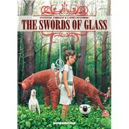 The Swords of Glass by Corgiat, Sylviane; Zuccheri, Laura, 9781594651090