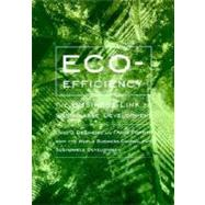 Eco-Efficiency : The Business Link to Sustainable Development by Livio D. DeSimone and Frank Popoff, 9780262541091